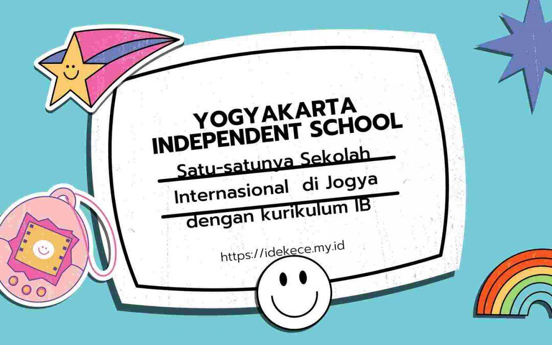 YIS, Satu-satunya Sekolah Internasional di Jogja dengan Kurikulum IB