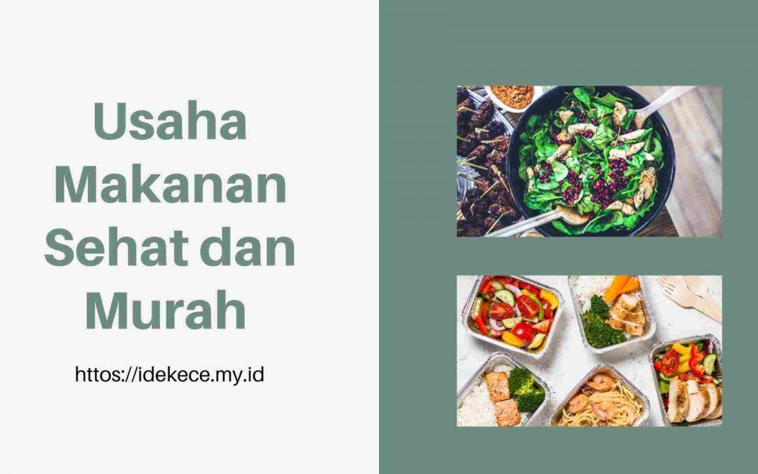 Usaha makanan sehat dan murah
