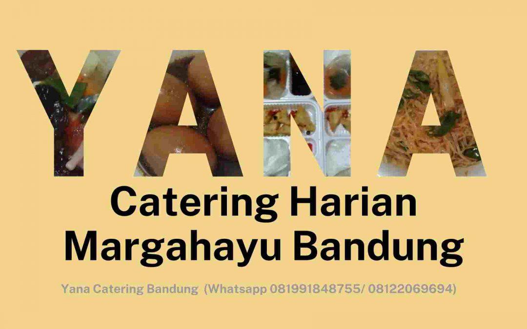 Catering Harian Margahayu Bandung; Yana Catering Bandung