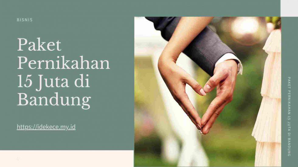 Paket pernikahan 15 juta di Bandung