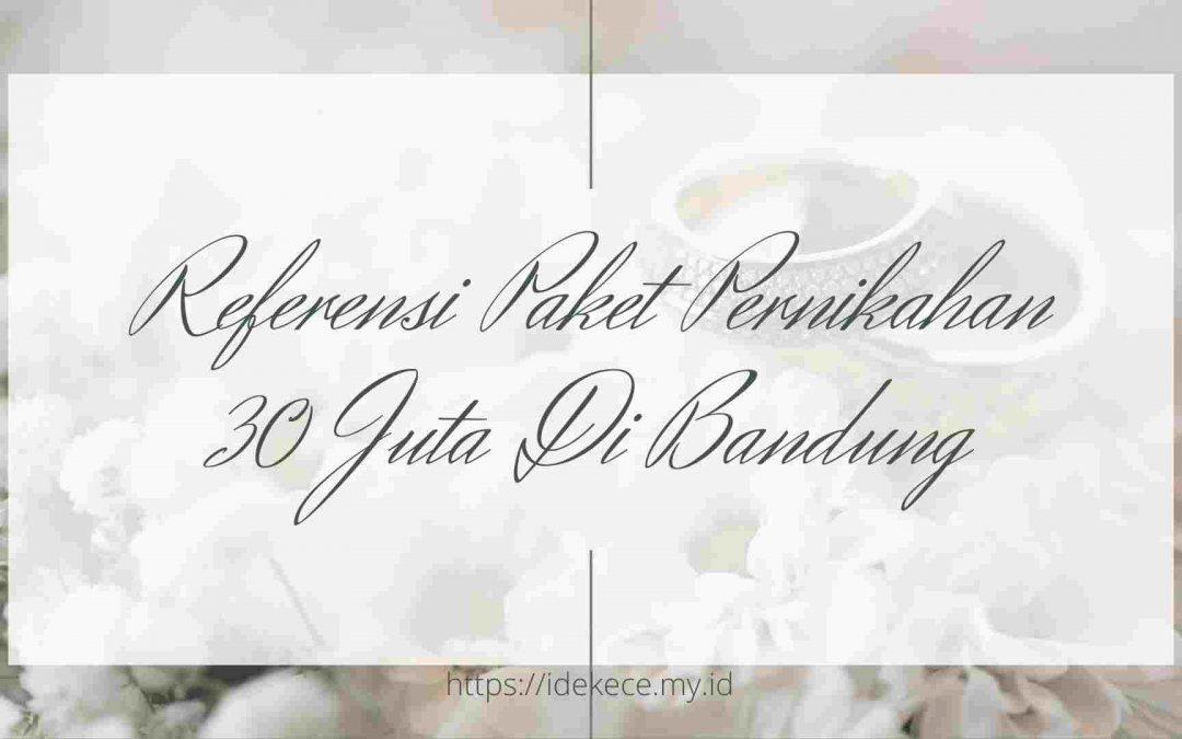 paket pernikahan 30 juta di Bandung